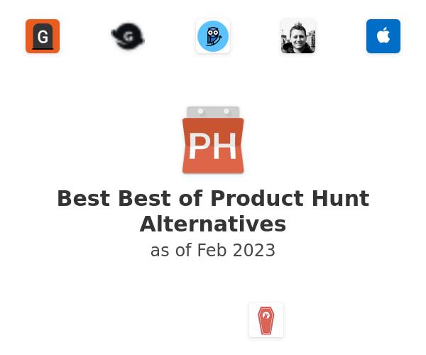 Best Best of Product Hunt Alternatives