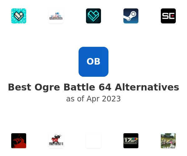 Best Ogre Battle 64 Alternatives