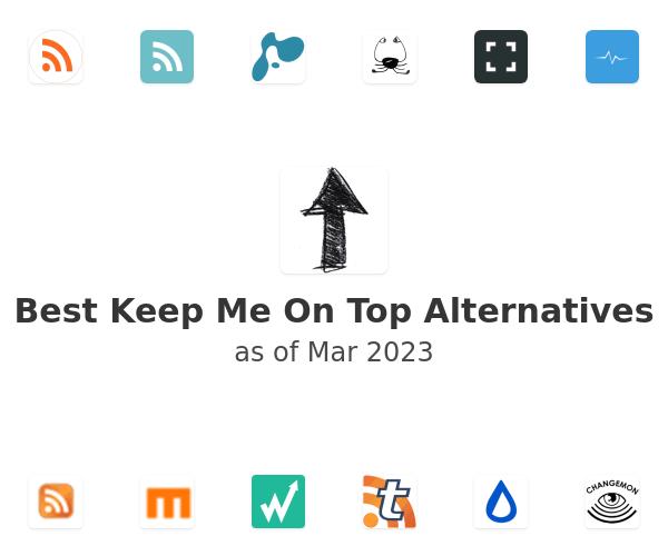Best Keep Me On Top Alternatives