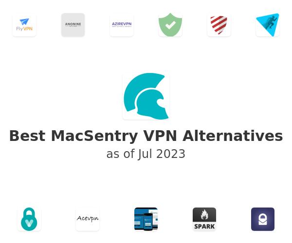 Best MacSentry VPN Alternatives