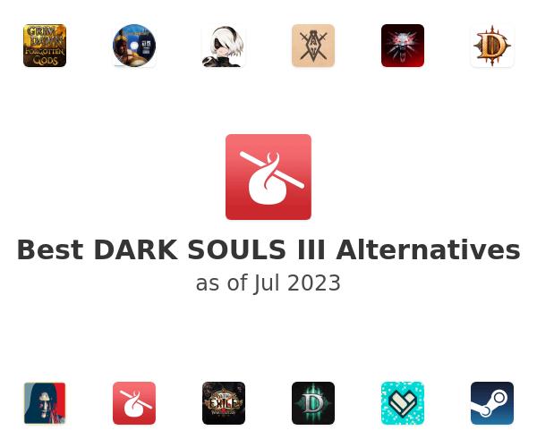Best DARK SOULS III Alternatives