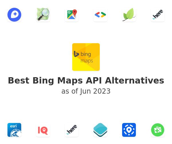 Best Bing Maps API Alternatives
