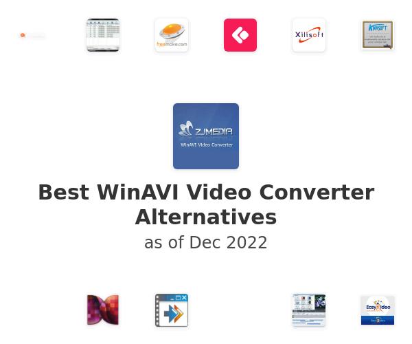 Best WinAVI Video Converter Alternatives