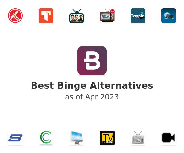 Best Binge Alternatives