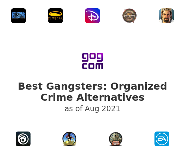 Best Gangsters: Organized Crime Alternatives