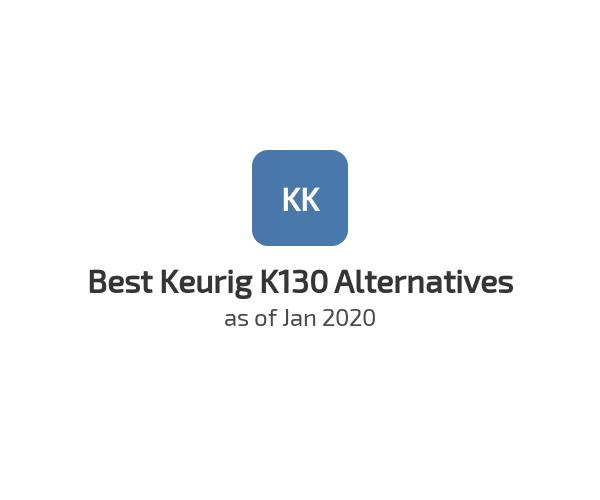 Best Keurig K130 Alternatives