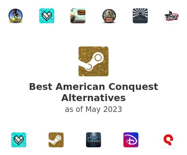 Best American Conquest Alternatives