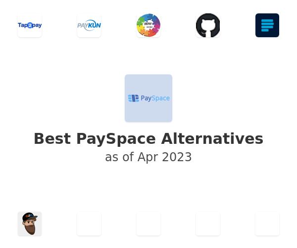 Best PaySpace Alternatives