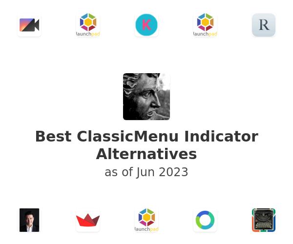 Best ClassicMenu Indicator Alternatives