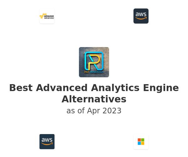 Best Advanced Analytics Engine Alternatives