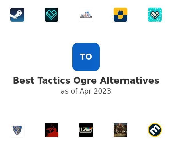 Best Tactics Ogre Alternatives