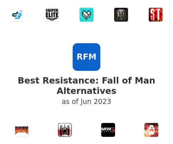 Best Resistance: Fall of Man Alternatives