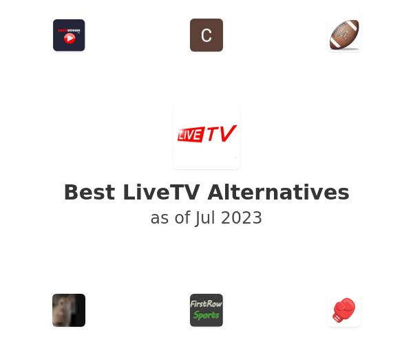 Best LiveTV Alternatives