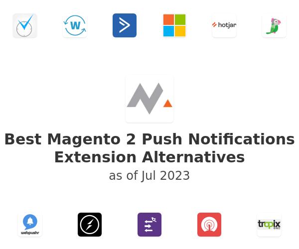 Best Magento 2 Push Notifications Extension Alternatives