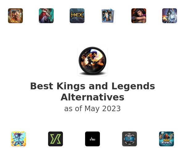 Best Kings and Legends Alternatives