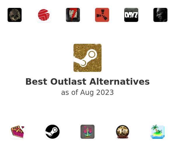 Best Outlast Alternatives
