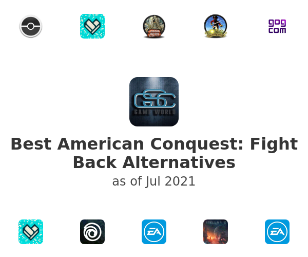 Best American Conquest: Fight Back Alternatives