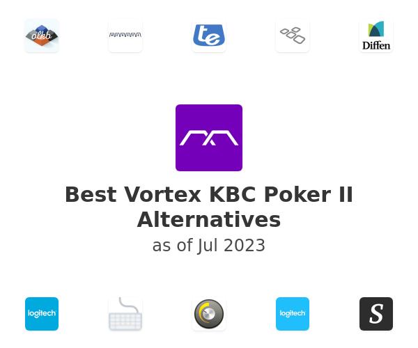 Best Vortex KBC Poker II Alternatives