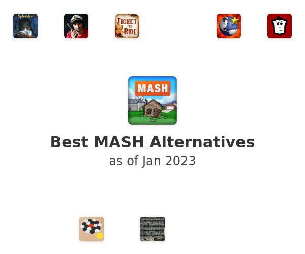 Best MASH Alternatives