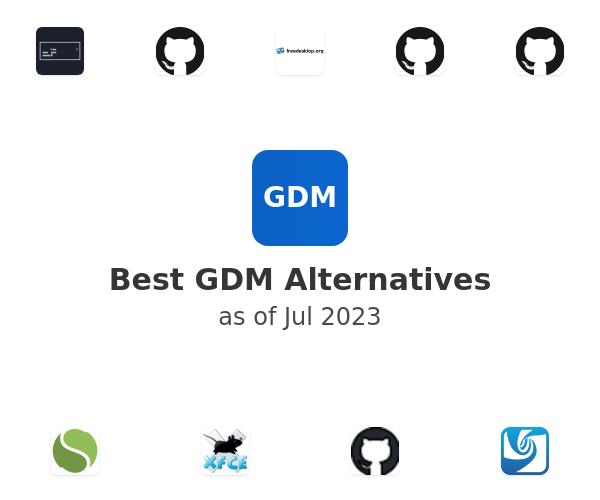 Best GDM Alternatives