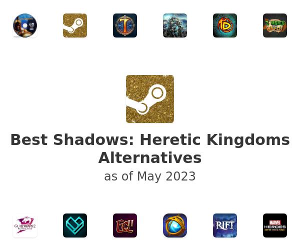 Best Shadows: Heretic Kingdoms Alternatives