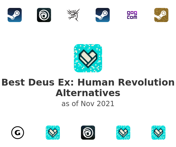 Best Deus Ex: Human Revolution Alternatives