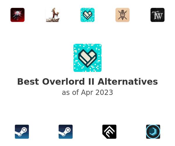 Best Overlord II Alternatives