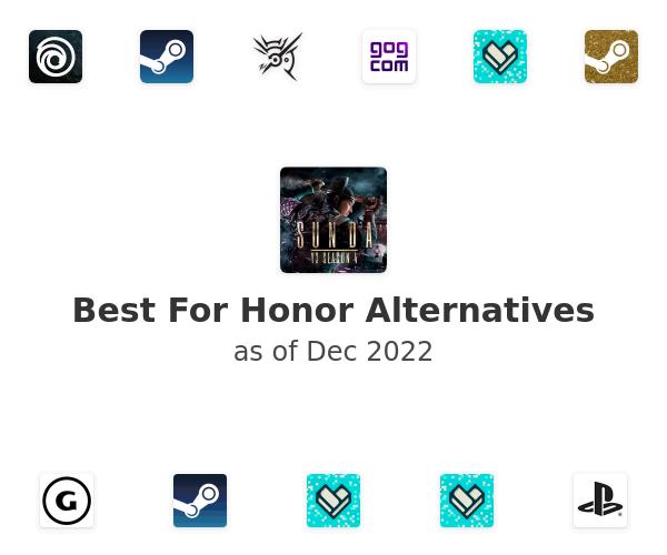 Best For Honor Alternatives