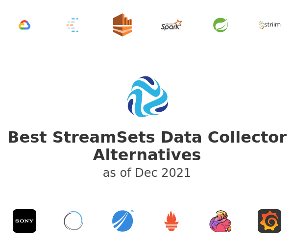 Best StreamSets Data Collector Alternatives