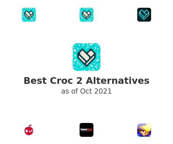 Best Croc 2 Alternatives