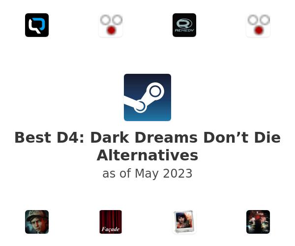 Best D4: Dark Dreams Don't Die Alternatives