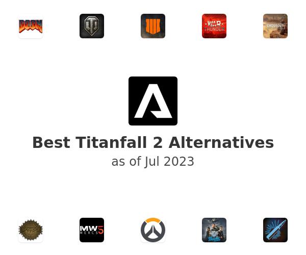 Best Titanfall 2 Alternatives