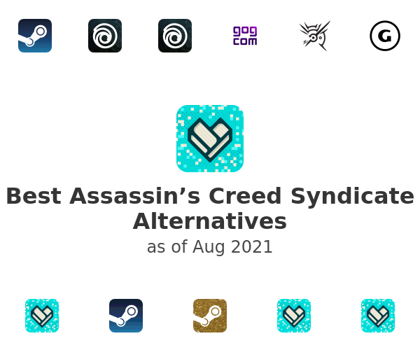 Best Assassin's Creed Syndicate Alternatives