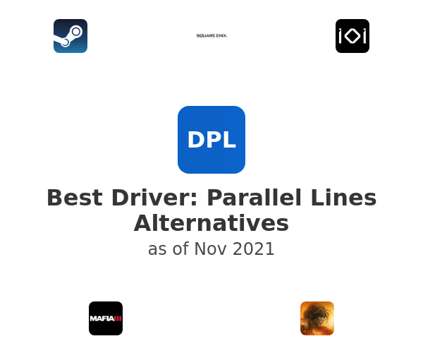 Best Driver: Parallel Lines Alternatives