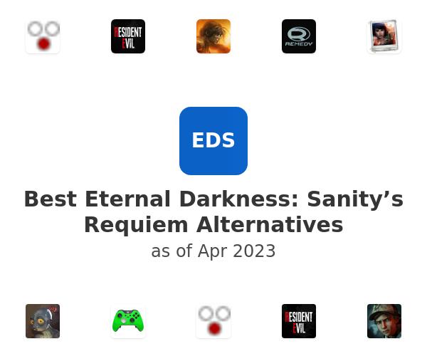 Best Eternal Darkness: Sanity's Requiem Alternatives
