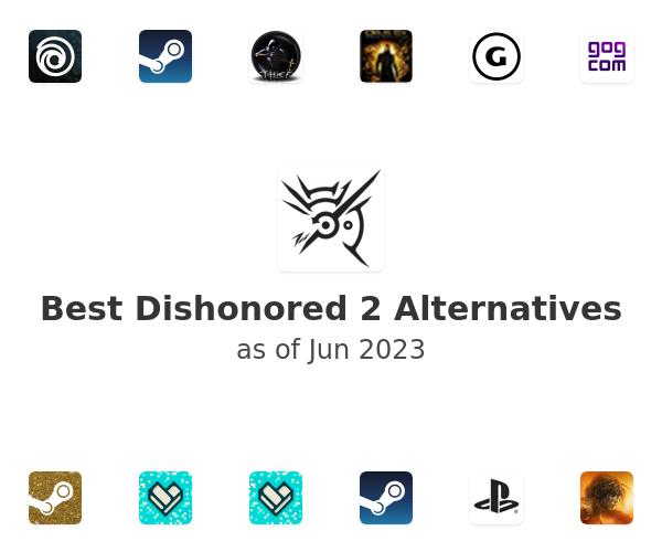 Best Dishonored 2 Alternatives