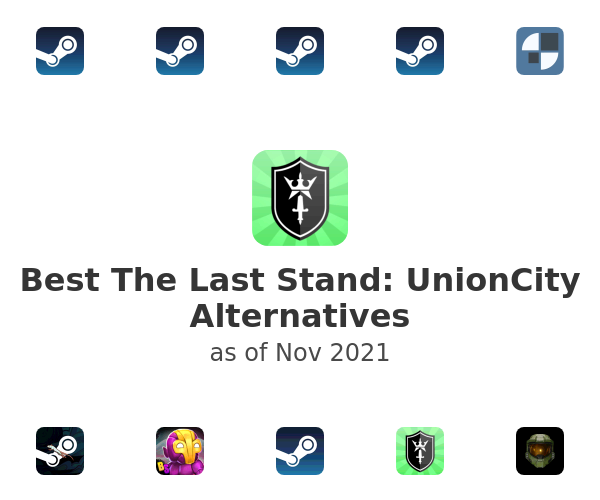 Best The Last Stand: UnionCity Alternatives