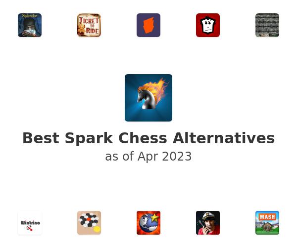 Best Spark Chess Alternatives