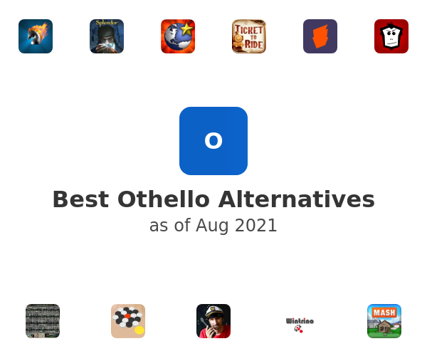 Best Othello Alternatives