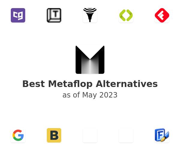 Best Metaflop Alternatives