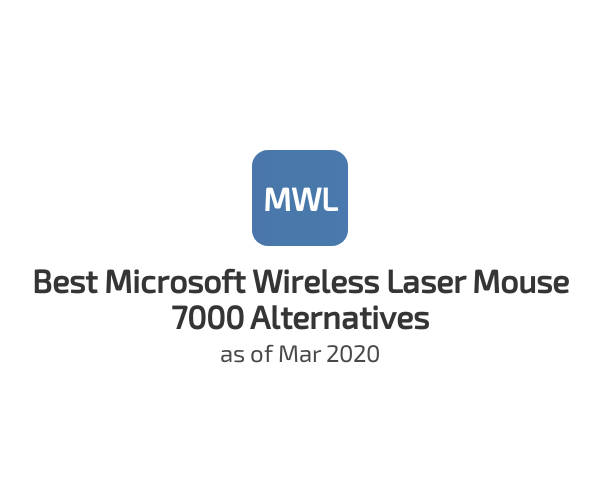 Best Microsoft Wireless Laser Mouse 7000 Alternatives