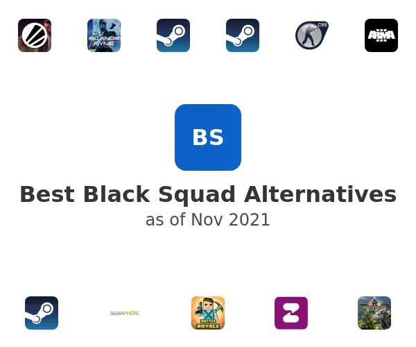 Best Black Squad Alternatives