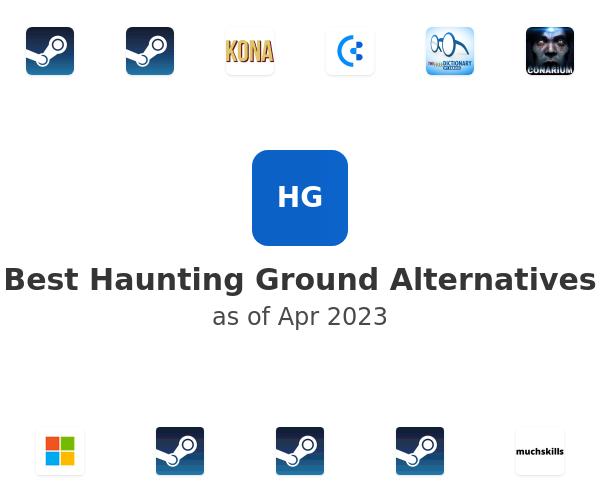 Best Haunting Ground Alternatives