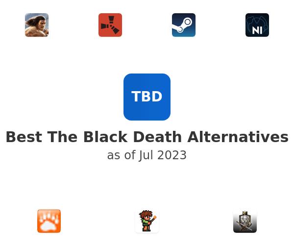 Best The Black Death Alternatives