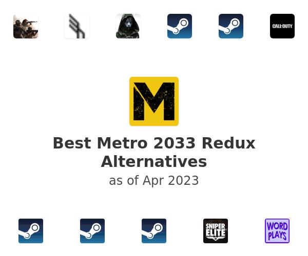 Best Metro 2033 Redux Alternatives