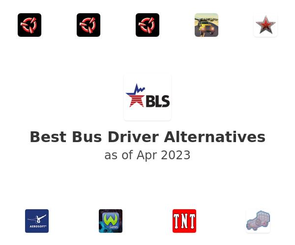 Best Bus Driver Alternatives