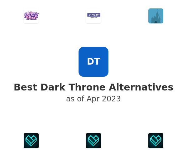 Best Dark Throne Alternatives