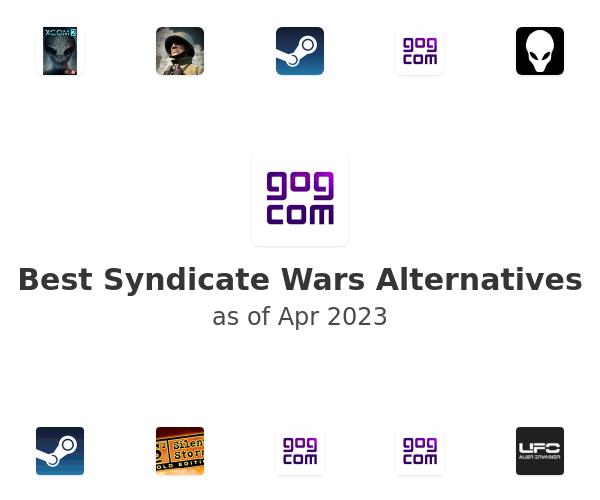 Best Syndicate Wars Alternatives