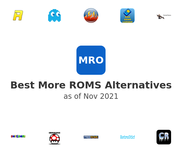 Best More ROMS Alternatives