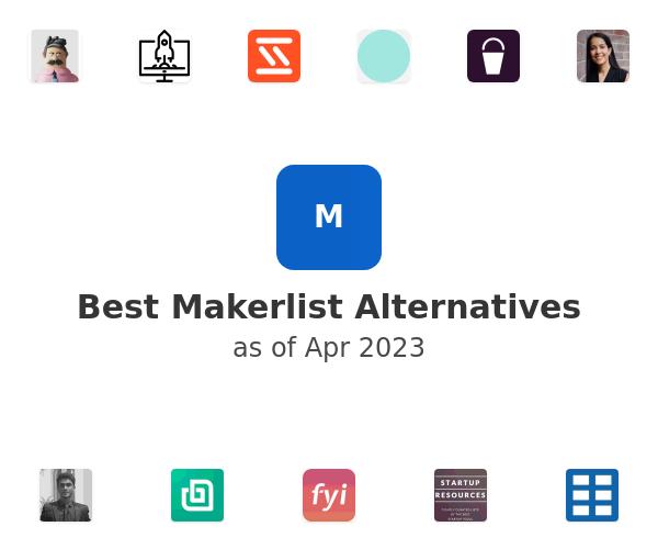 Best Makerlist Alternatives